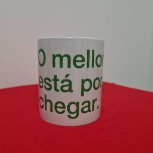 """Taza mug """"O mellor está por chegar"""""""